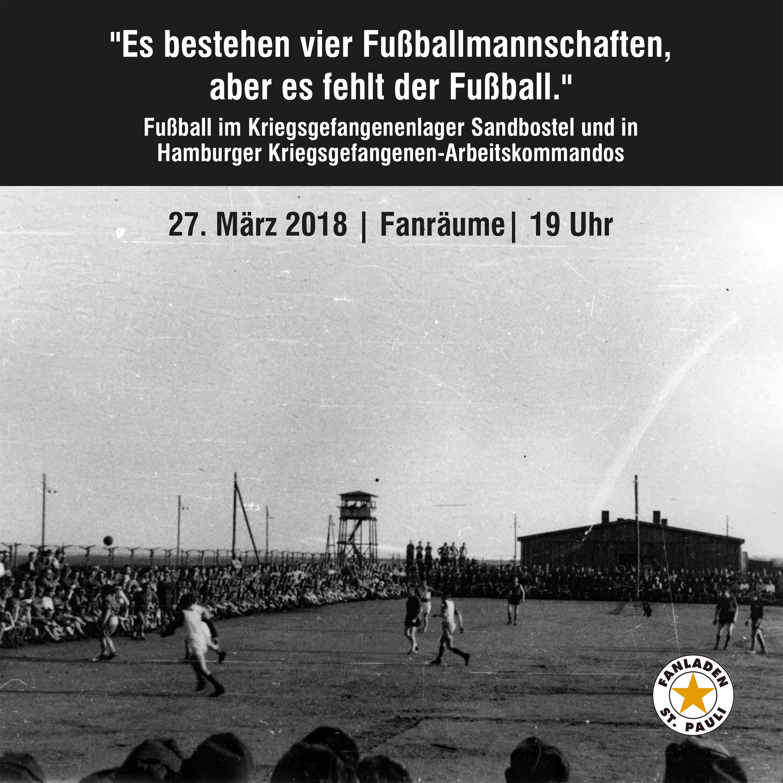 Vortrag in den Fanräumen über Fußball im Kriegsgefangenenlager