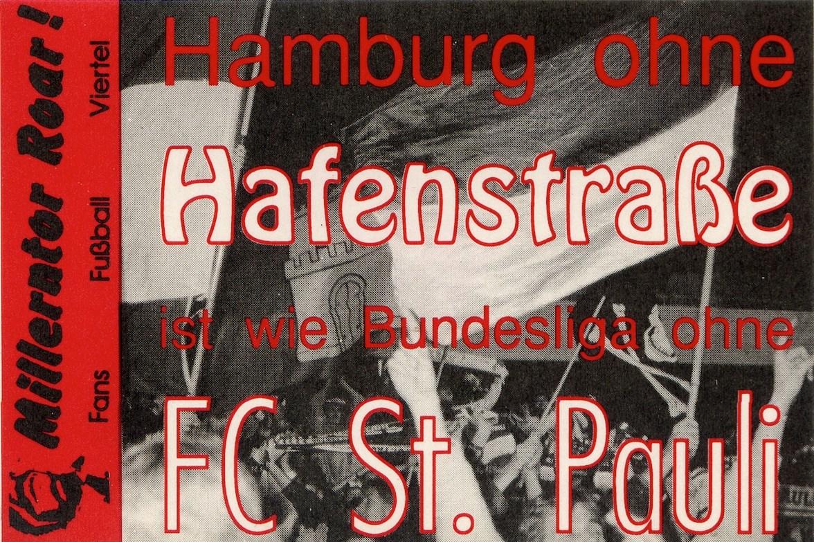 Zeitgenössischer Aufkleber: Die Hausbesetzung in der Hafenstraße veränderte auch den FC St. Pauli.